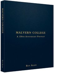 9780747813064: Malvern College: A 150th Anniversary Portrait (School Histories)