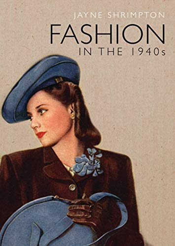 9780747813538: Fashion in the 1940s (Shire Library)