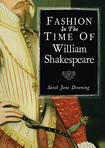 9780747813545: Fashion in the Time of William Shakespeare: 1564-1616 (Shire Library)
