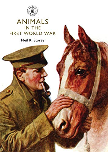 9780747813675: Animals in the First World War (Shire Library)