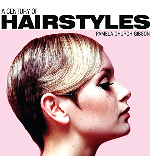 9780747813729: A Century of Hairstyles