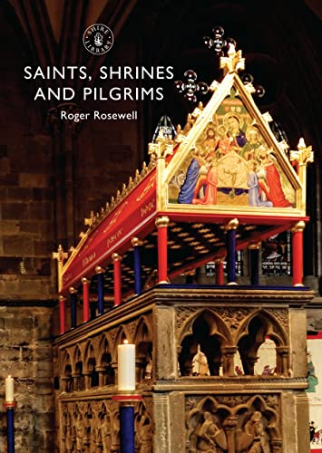 9780747814023: Saints, Shrines and Pilgrims (Shire Library)