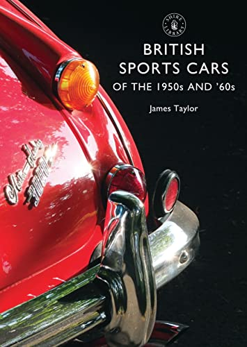 9780747814320: British Sports Cars of the 1950s and '60s (Shire Library)