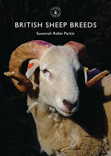 9780747814481: British Sheep Breeds (Shire Library)