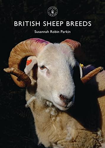 9780747814481: British Sheep Breeds (Shire Library)