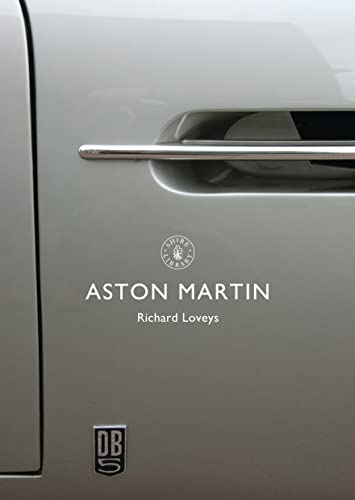 9780747815051: Aston Martin (Shire Library)