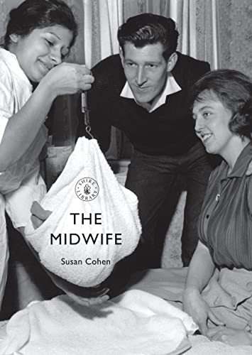 9780747815075: The Midwife (Shire Library)