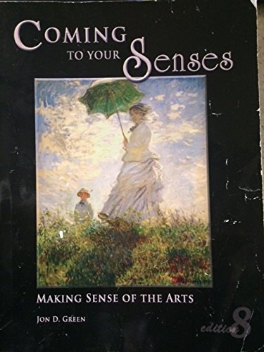 9780747930662: Coming To Your Senses Eighth Edition (