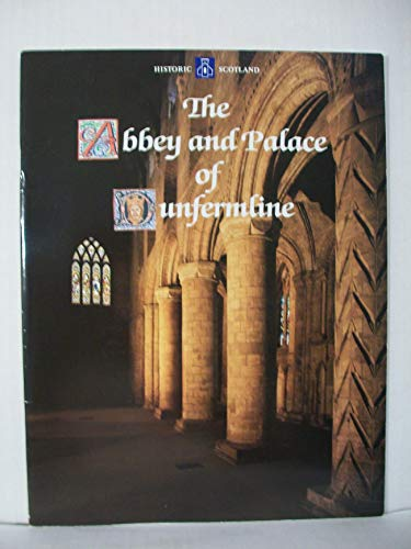 9780748002818: The abbey and palace of Dunfermline
