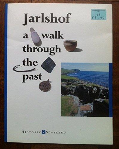 Jarlshof: A walk through the past: Ashmore, Patrick