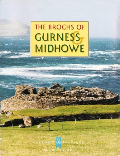 The Brochs of Gurness and Midhowe: FOJUT, Noel