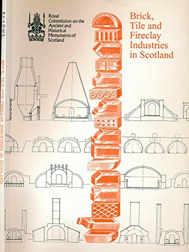 9780748006977: Brick, Tile and Fireclay Industries in Scotland