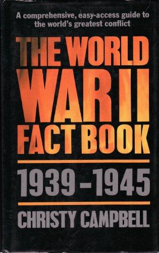 THE WORLD WAR II FACT BOOK: Lynn, Jonathan and
