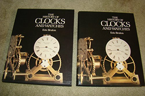 9780748102457: The History of Clocks and Watches