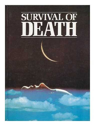 9780748102983: Survival of Death: Theories about the Nature of the Afterlife