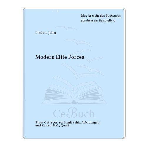 MODERN ELITE FORCES: Editor) John Pimlott