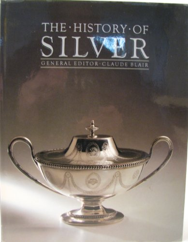 9780748103089: The History of Silver