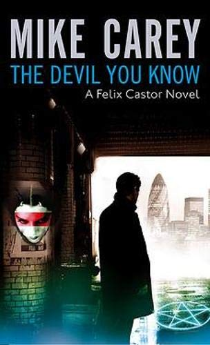 9780748108565: The Devil You Know