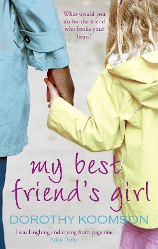 9780748109777: My Best Friend's Girl