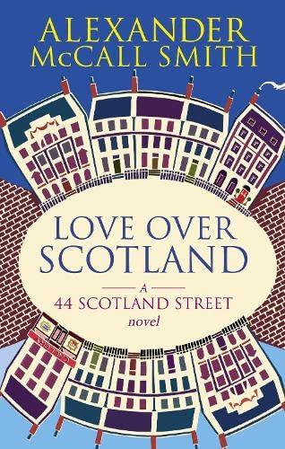 9780748110711: Love Over Scotland (44 Scotland Street)