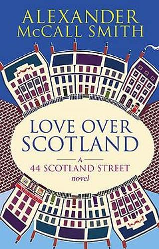 9780748110711: Love Over Scotland
