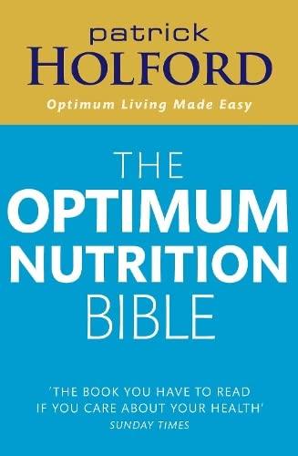 9780748111398: Optimum Nutrition Bible