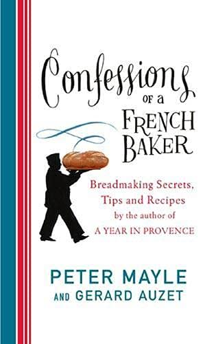 9780748112463: Confessions of a French Baker