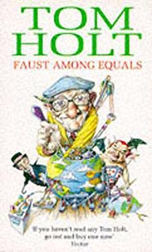 9780748114566: Faust Among Equals