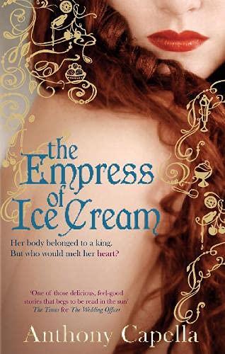 9780748115129: The Empress of Ice Cream