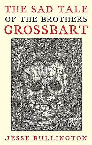 9780748115822: The Sad Tale of the Brothers Grossbart