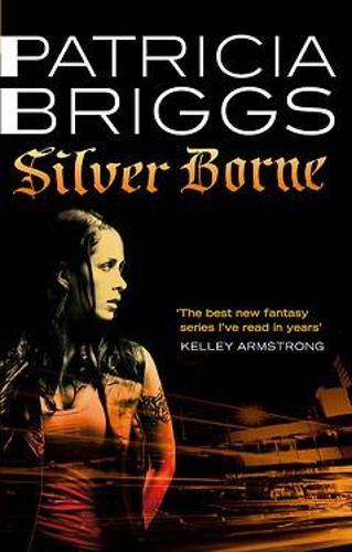 9780748115938: Silver Borne (Mercy Thompson)