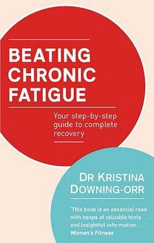9780748117727: Beating Chronic Fatigue