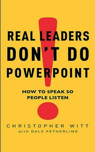 9780748118373: Real Leaders Don't Do PowerPoint