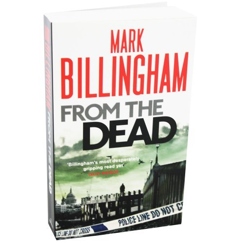 9780748137237: From the Dead Mark Billingham
