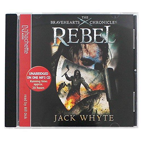 9780748137701: Rebel: The Bravehearts Chronicles