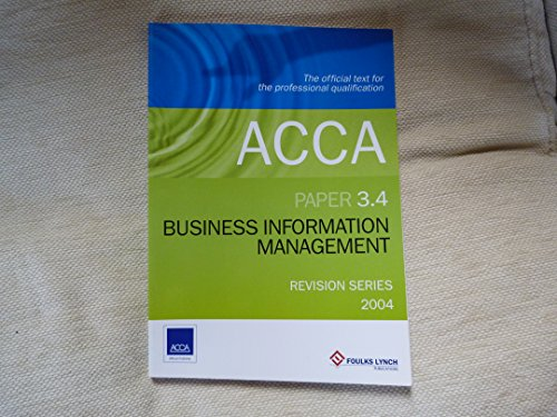 Acca Business Information Management 3.4: Study Guide: Foulks, Lynch