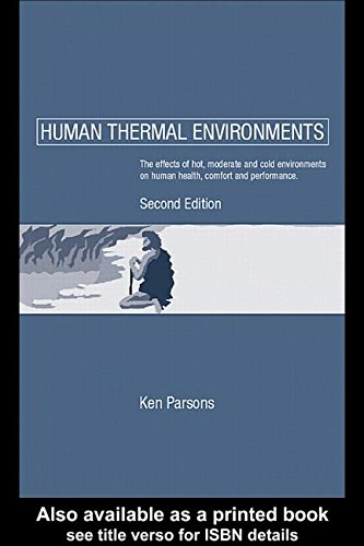 9780748400416: Human Thermal Environments: The Effects of Hot, Moderate, and Cold Environments on Human Health, Comfort and Performance