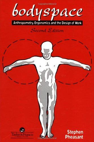 9780748400676: Bodyspace: Anthropometry, Ergonomics And The Design Of Work