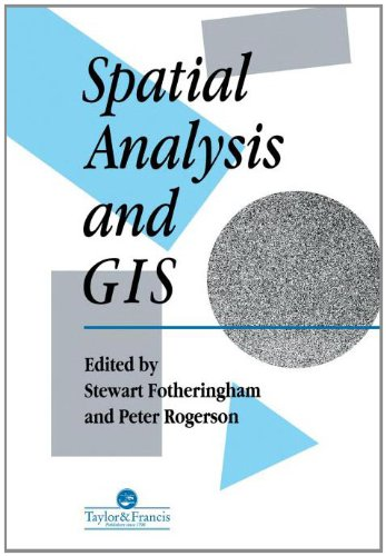 9780748401048: Spatial Analysis And GIS (Technical Issues in Geographic Information Systems)