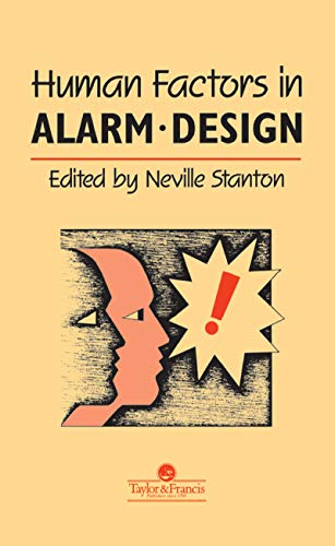 9780748401093: Human Factors in Alarm Design