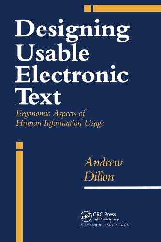 9780748401123: Designing Usable Electronic Text: Ergonomic Aspects Of Human Information Usage