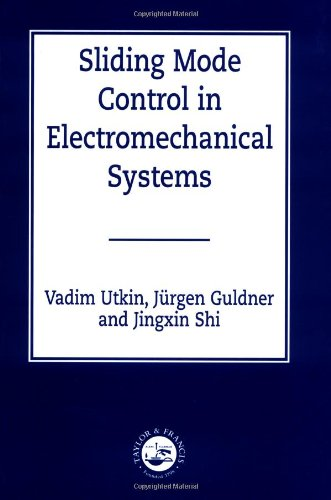 9780748401161: Sliding Mode Control in Electro-mechanical Systems (Automation and Control Engineering)