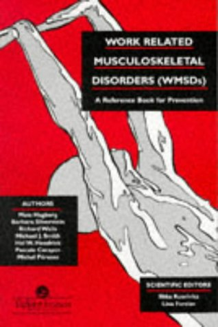 9780748401321: Work-Related Musculoskeletal Disorders Wmsds: A Reference For Prevention (Wmsds : A Reference Book for Prevention)