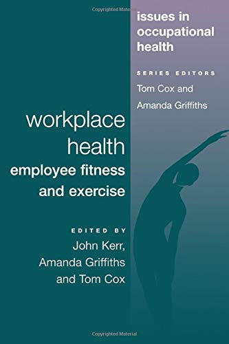 9780748401420: Workplace Health: Employee Fitness And Exercise (Issues in Occupational Health Series)