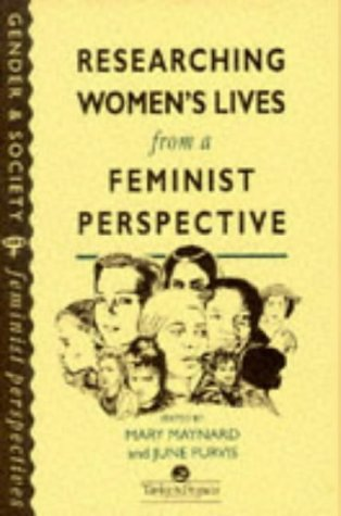 9780748401536: Research Women Lives Feminine Perspective (Gender & Society Feminist Perspectives)