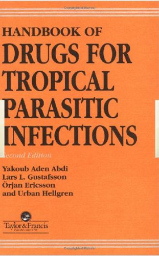9780748401673: Handbook of Drugs for Tropical Parasitic Infections