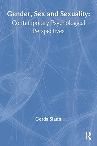 9780748401864: Gender, Sex and Sexuality: Contemporary Psychological Perspectives (Contemporary Psychology Series)