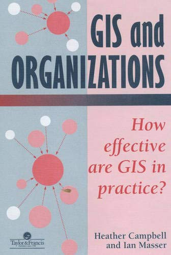 9780748402052: GIS In Organizations: How Effective Are GIS In Practice?