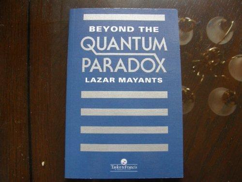 9780748402076: Beyond the Quantum Paradox