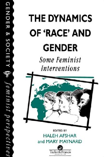 9780748402120: The Dynamics Of Race And Gender: Some Feminist Interventions (Feminist Perspectives on the Past and Present)
